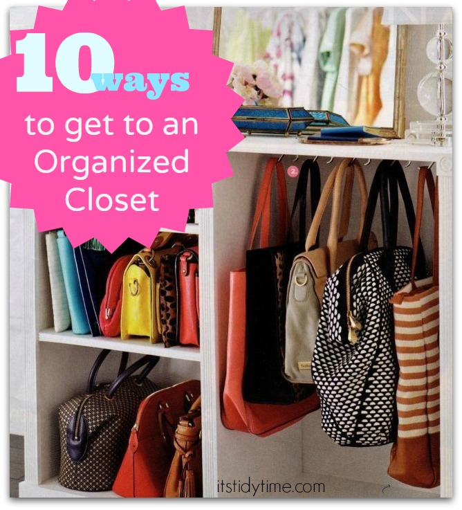 10 ways to organize your closet