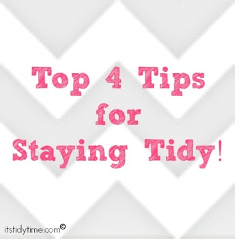 Stay tidy with these Top 4 Tips