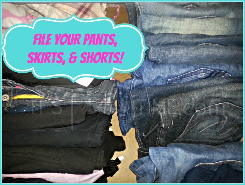 organize by filing your pants