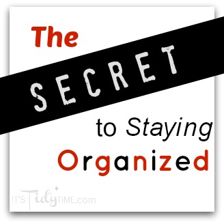 Staying Organized Secret
